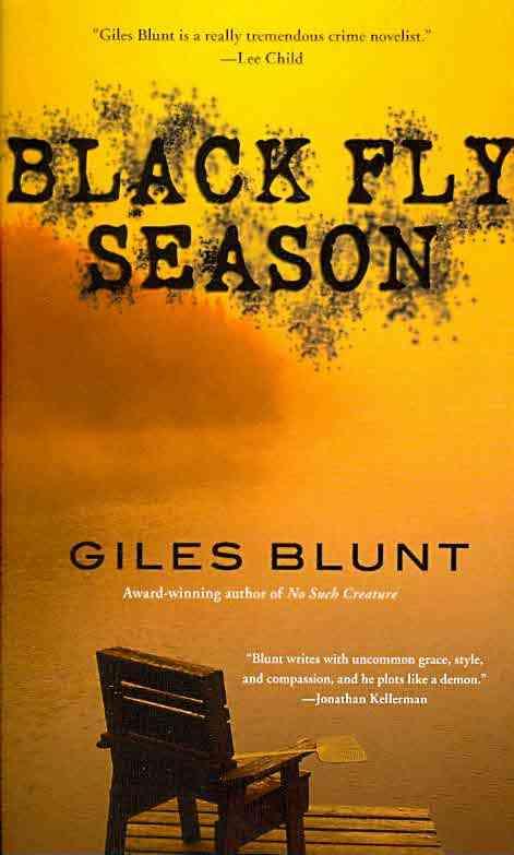 Black Fly Season By Blunt, Giles